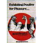 EXHIBITING POULTRY FOR PLEASURE & PROFIT